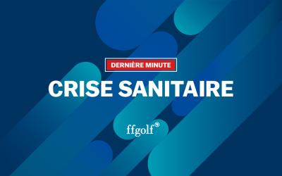 Crise sanitaire : communiqué de la ffgolf